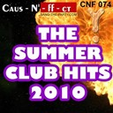Dj Dlg / Eric Boy, Chris Vegas / Lenny Fontana / Maniera / Nogales / Sean Finn - The summer club hits 2010