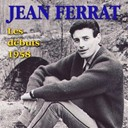 Jean Ferrat - Jean ferrat : les d&eacute;buts - 1958