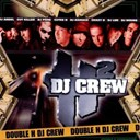 113 / Dj Abdel / Dj Cash Money / Dj Crazy B / Dj Cut Killer / Dj Cutee B / Dj Damage / Dj Dee Nasty / Dj Lbr / Dj Mouss / Dj Pone / Double H Dj Crew / Doudou Masta / Fabe / Haroun / Koma / Leroy Kesiah / Mokless' / Sir Samuel / Sly The Mic Budda - Double h dj crew