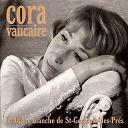 Cora Vaucaire - La dame blanche de saint-germain-des-prés