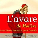 Jean Desailly / Pierre Vaneck - Moli&egrave;re : l'avare (une com&eacute;die en cinq actes de moli&egrave;re)