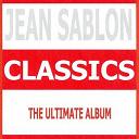 Jean Sablon / Jean Sablon, Germaine Sablon / Jean Sablon, Mireille - Classics