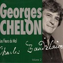 Georges Chelon - Georges chelon chante &quot;les fleurs du mal&quot; de baudelaire, vol. 2