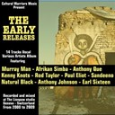 Afrikan Simba / Anthony Johnson / Anthony Que / Earl Sixteen / Kenny Knot / Murray Man / Natural Black / Paul Elliott / Rod Taylor / Sandeeno - The early releases