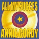 Annie Cordy - All my success