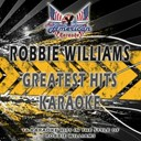 All American Karaoke - Robbie williams (greatest hits karaoke)