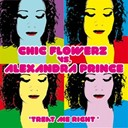 Alexandra Prince / Chic Flowerz - Treat me right