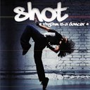 Shot - Rhythm is a dancer