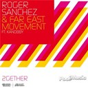 Far East Movement / Roger Sanchez - 2gether