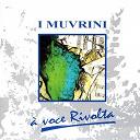 I Muvrini - A voce rivolta