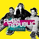 Flash Republic - Danger