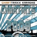 Charttraxx Karaoke - Charthits Karaoke : The Very Best of the Year 2009, Vol. 1 (Karaoke Hits of the Year 2009)