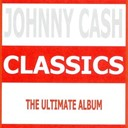 Johnny Cash - Classics - johnny cash