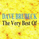 Dave Brubeck - Dave Brubeck : The Very Best of