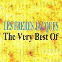 Les Frères Jacques - Les frères jacques : the very best of