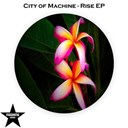 City Of Machine - Rise
