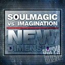 Imagination / Soulmagic - New dimension