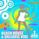 Elsa Del Mar / Jason Rivas / José Diaz / Positive Feeling - Beach house & balearic vibe (dj sampler 1)