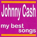 Johnny Cash - Johnny cash : my best songs