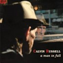 Calvin Russell - A man in full (the best of calvin russell)