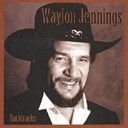 Waylon Jennings - Backtracks