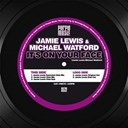 Jamie Lewis / Michael Watford - It's on your face