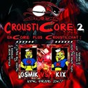 Kix / Osmik - Crousticore, vol. 2