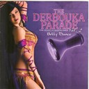 Abdessalam L'artiste - The Derbouka Parade, vol. 2 (Pure Delight of Oriental Belly Dance)