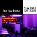 New York Jazz Lounge - Bar jazz bossa