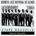 Bembeya Jazz National - Etape nouvelle : concert agression (live au stade modibo keita à bamako)
