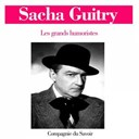 Sacha Guitry - Sacha guitry (les grands humoristes)