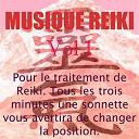 Musique Reiki - Musique reiki, vol. 1 (pour le traitement de reiki. tous les trois minutes une sonnette vous avertira de changer la position)