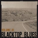 Cecil Gant / Charlie Mc Coy / Clifford Gibson / Fats Domino / James Reed / Jazz Gillm / Jesse James / Jimmy Saint Louis / Johnny Fuller / Kc Douglas / Lafayette Thomas / Lonnie Johnson / Lowell Fulson / Robert Nighthawk / Roosevelt Sykes / Walter Coleman - Blacktop blues, vol. 1