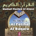 Machari Rached El Afassi - Sourates / al fatiha / al baqara