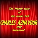 Charles Aznavour - The french stars of the music hall : charles aznavour (remastered)