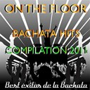 Brothers / El Lince / Sagrario - On the floor bachata hits 2011