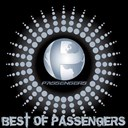 Passengers - Best of passengers