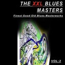 Albert King / B.b. King / Big Joe Turner / Bo Diddley / Divers Artitsts / Fats Dominos / Howlin' Wolf / John Lee Hooker / Lightnin' Hopkins / Muddy Waters / Sonny Terry - The xxl blues masters, vol.2 (finest good old blues masterworks)
