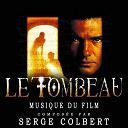 Serge Colbert - Le Tombeau (Musique du Film)
