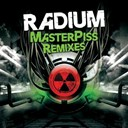 Radium - Masterpiss remixes