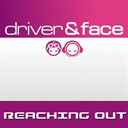 Driver / Face - Reaching out