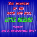 Little Richard - The pioneers of the rock and roll : little richard (lucille)