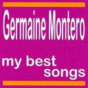 Germaine Montero - My best songs - germaine montero
