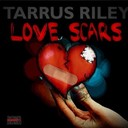 Tarrus Riley - Love scars (single, riddim, jugglin)