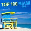 Aurel Devi / Felix Wellcom / Greg Armano / Jeremy De Koste / Jeremy Kalls / Jim X Prods / Joshua Grey, Bernie X, Terri Bjerre / Markanera / Robbie Neji / Seight / South Men / The Chris Montana Project / The Dancing Machine / Tony Marquez - Top 100 Miami 2011