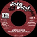 Don Carlos / Million Stylez - World crisis (inkalink allstars)