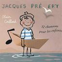 Jacques Prevert / Olivier Caillard - 12 chansons pour les enfants