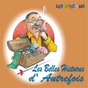 Les Galopins - Les belles histoires d'autrefois
