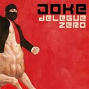 Joke - Delegue zero