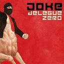 Joke - Délégué zéro
